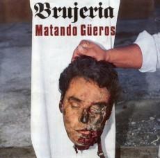Brujeria - Matando Gueros /Reedice 2018-Digipack