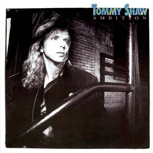 Tommy Shaw - Ambition