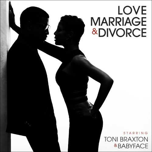 Toni Braxton & Babyface - Love Marriage & Divorce