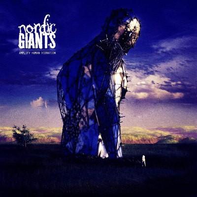 Nordic Giants - Amplify Human Vibration (2017) - Vinyl