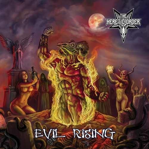 Heretic Order - Evil Rising (2018)