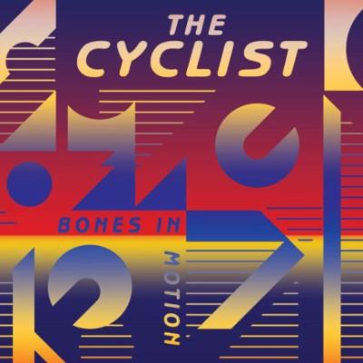 Cyclist - Bones In Motion (2013) - Vinyl