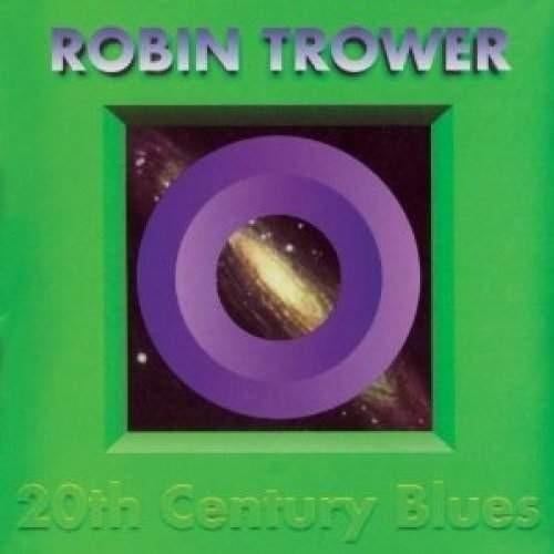 Robin Trower - 20th Century Blues/Digipak