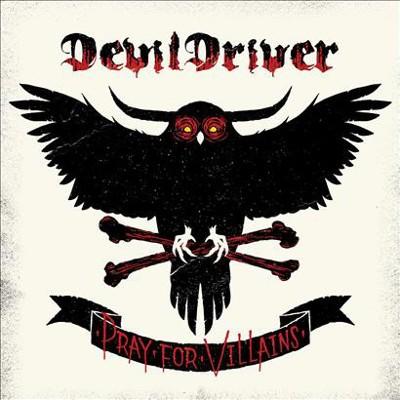 DevilDriver - Pray For Villains (2018 Remaster)