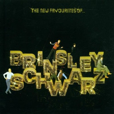 Brinsley Schwarz - New Favourites Of... (Edice 2002)