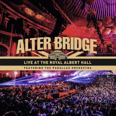 Alter Bridge - Live At The Royal Albert Hall ( 2CD+BRD+DVD, 2018) 2DVD