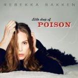 Rebekka Bakken - Little Drop Of Poison (2014)