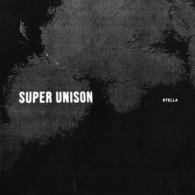 Super Unison - Stella (Limited Edition, 2018) - Vinyl