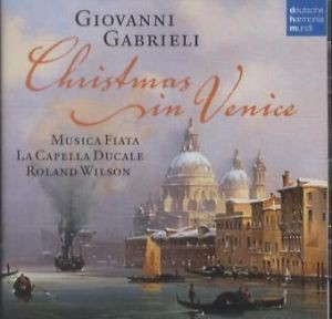 Giovanni Gabrieli - Christmas In Venice (2012)