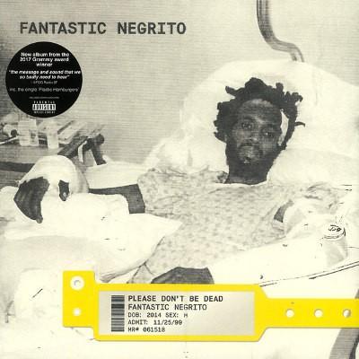 Fantastic Negrito - Please Don't Be Dead (Limited Red Vinyl, 2018) - Vinyl