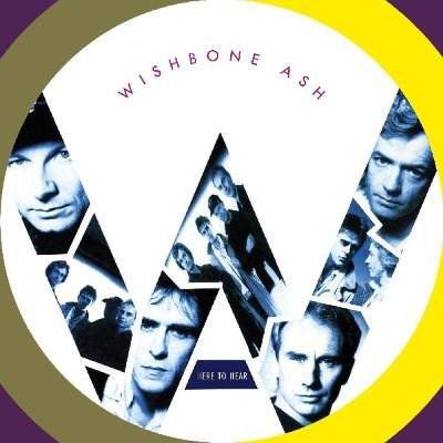 Wishbone Ash - Here To Hear (Remaster 2018)
