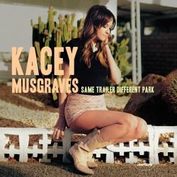 Kacey Musgraves - Same Trailer Different Park (2014)