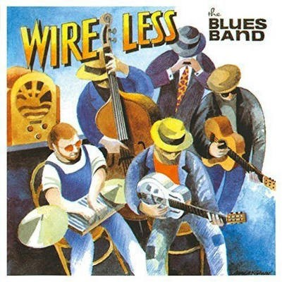 Blues Band - Wire Less (Remaster 2015)