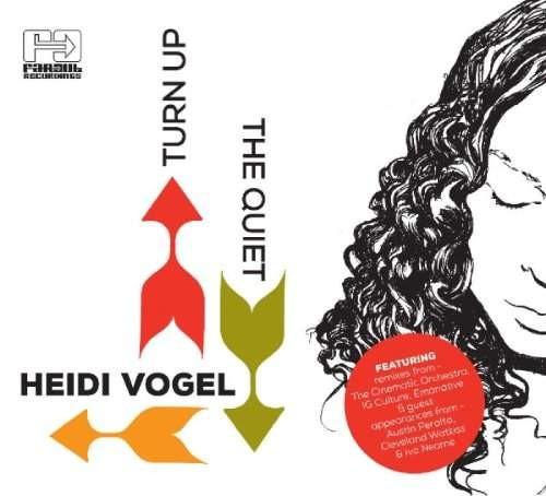 Heidi Vogel - Turn Up The Quiet