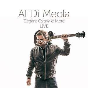 Al Di Meola - Elegant Gypsy & More Live /40Th Anniversary Edit.