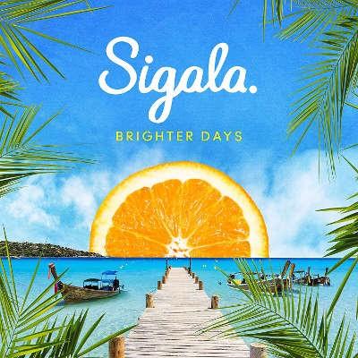 Sigala - Brighter Days (2018) - Vinyl