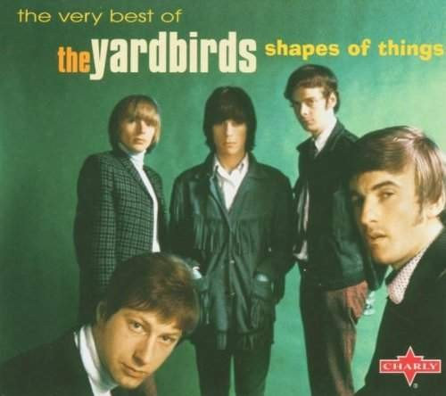 The Yardbirds - Shapes Of Things: The Very Best Of