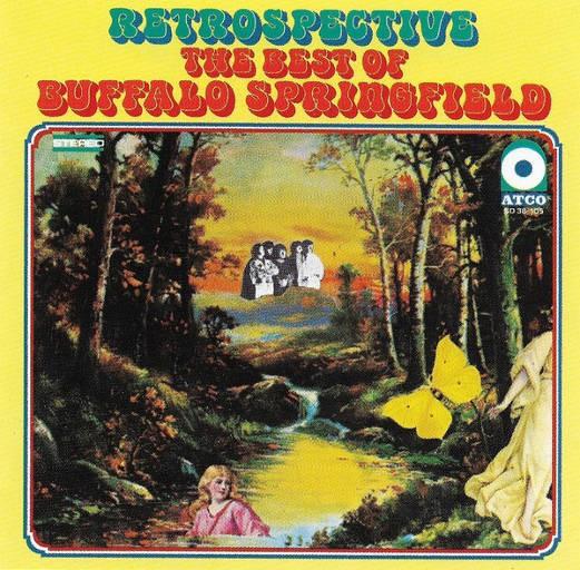 Buffalo Springfield - Retrospective: The Best Of Buffalo Springfield (Edice 2005)