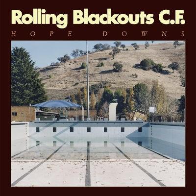 Rolling Blackouts Coastal Fever - Hope Downs (2018) - Vinyl