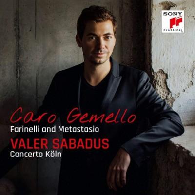 Valer Sabadus, Concerto Köln - Caro Gemello - Farinelli And Metastasio (2018) KLASIKA