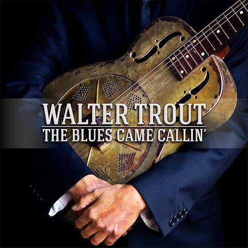 Walter Trout - Blues Came Callin' (Ltd. Vinyl)