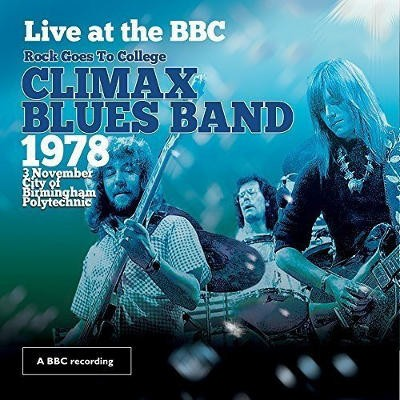 Climax Blues Band - Live At The BBC (Rock Goes To College, 1978) /CD+DVD, 2015