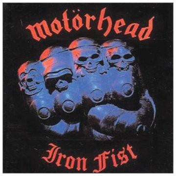 Motörhead - Iron Fist/Remastered