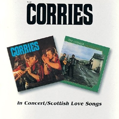 Corries - Corries In Concert / Scottish Love Songs