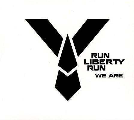Run Liberty Run - We Are (2016)