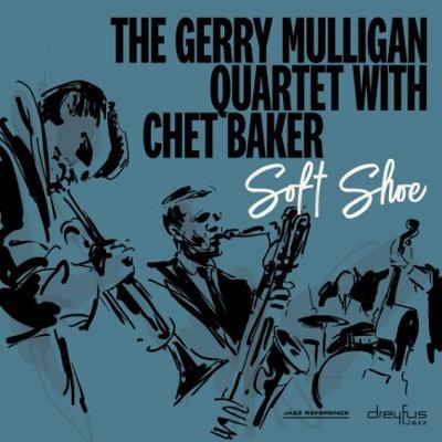 Gerry Mulligan Quartet with Chet Baker - Soft Shoe (2018 Version) - Vinyl