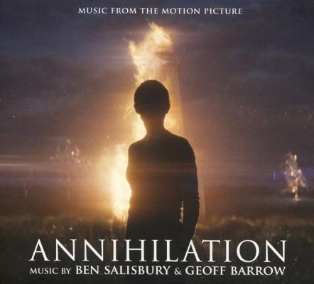 Soundtrack / Ben Salisbury & Geoff Barrow - Annihilation (OST, 2018)