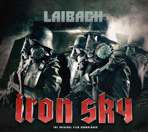 Soundtrack / Laibach - Iron Sky/Soundtrack