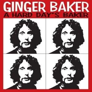 Ginger Baker - A Hard Day's Baker/Collection Live