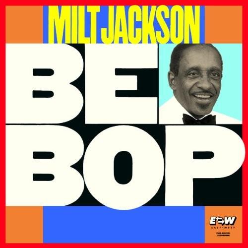 Milt Jackson - Bebop