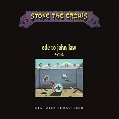 Stone The Crows - Ode To John Law (Remastered 2016) - Vinyl