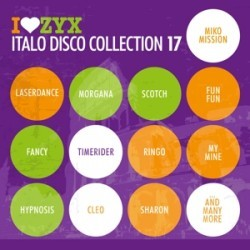 Various Artists - ZYX Italo Disco Collection 17