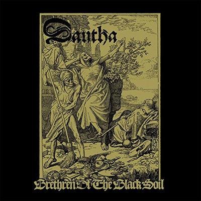 Dautha - Brethren Of The Black Soil (2018)