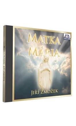 Jiří Zmožek - Matka Mária
