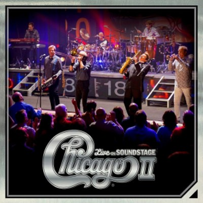 Chicago - Chicago II - Live On Soundstage (2CD+2LP+DVD BOX, 2018)