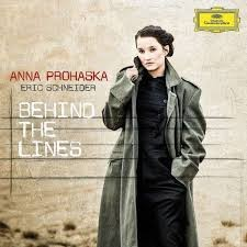 Anna Prohaska, Eric Schneider - Behind The Lines