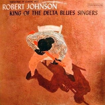 Robert Johnson - King Of The Delta Blues Singers Vol. 1 / Vinyl