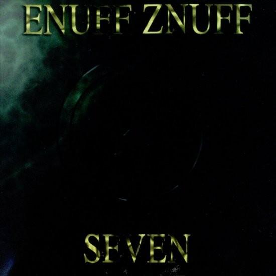 Enuff Z'Nuff - Seven