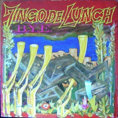 Jingo de Lunch - B.Y.E/Reissue 2013