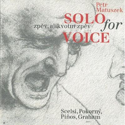 Petr Matuszek - Solo For Voice