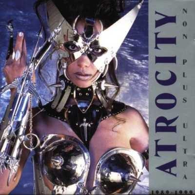 Atrocity - Non Plus Ultra (Best of 1989-99)