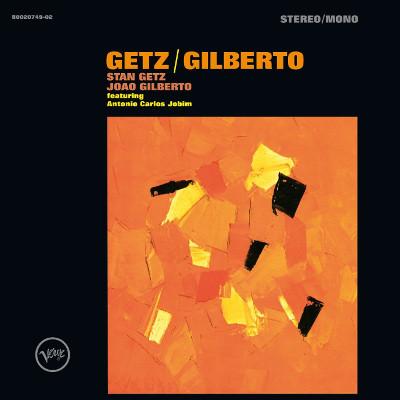 Stan Getz / Joao Gilberto Featuring Antonio Carlos Jobim - Getz / Gilberto (50th Anniversary Deluxe Edition)