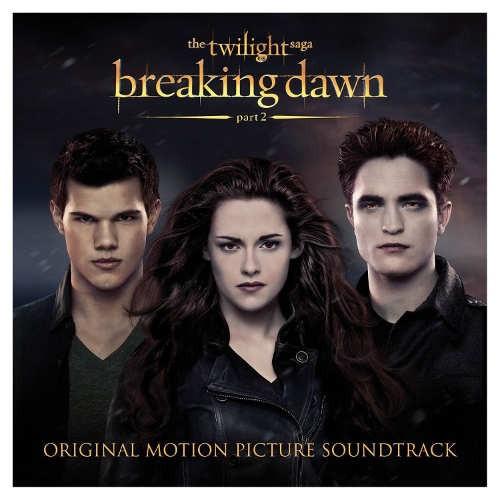 Soundtrack - Twilight Saga: Breaking Dawn - Part 2
