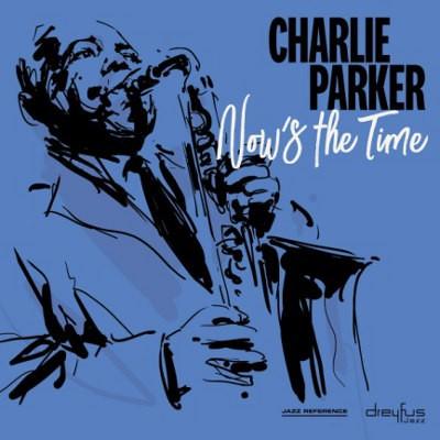 Charlie Parker - Now's The Time (2018 Version) - Vinyl