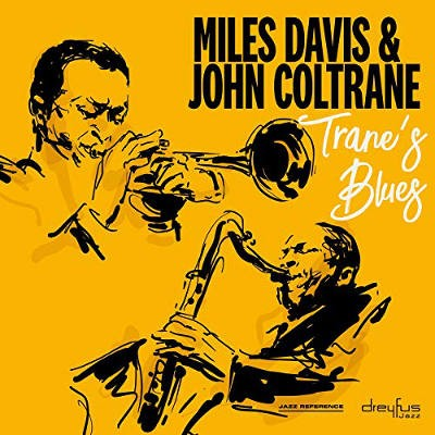 Miles Davis & John Coltrane - Trane's Blues (2018 Version)