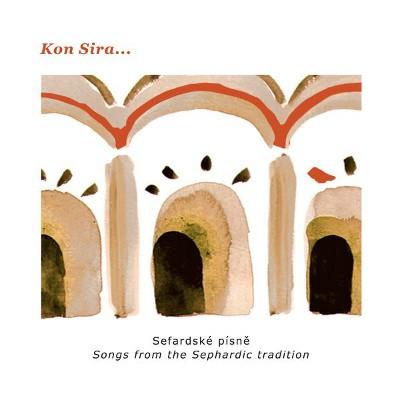 Kon Sira - Sefardské písně (Digipack, 2015)